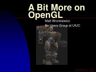 A Bit More on OpenGL