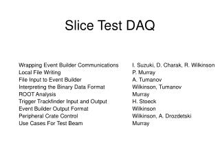 Slice Test DAQ