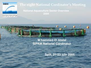 The eight National Cordinator's Meeting