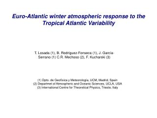 Euro-Atlantic winter atmospheric response to the Tropical Atlantic Variability