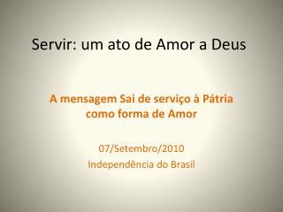 Servir: um ato de Amor a Deus