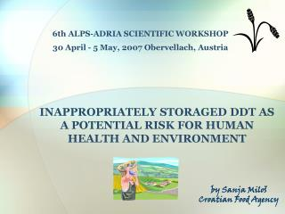 INAPPROPRIATELY STORAGED DDT AS A POTENTIAL RISK FOR HUMAN HEALTH AND ENVIRONMENT