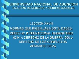 UNIVERSIDAD NACIONAL DE ASUNCION FACULTAD DE DERECHO Y CIENCIAS SOCIALES