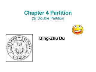 Chapter 4 Partition (3) Double Partition