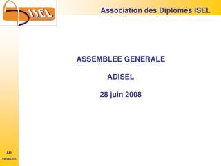 ASSEMBLEE GENERALE ADISEL 28 juin 2008
