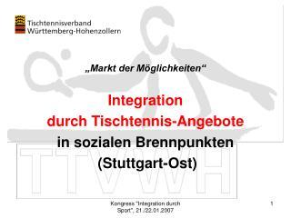 """""""Markt der Möglichkeiten"""" Integration durch Tischtennis-Angebote in sozialen Brennpunkten"""