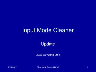 Input Mode Cleaner