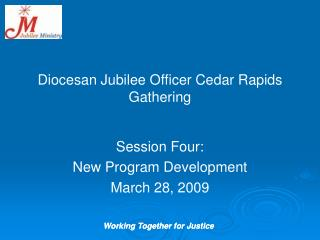 Diocesan Jubilee Officer Cedar Rapids Gathering