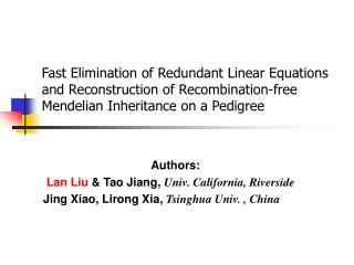 Authors:                 Lan Liu  & Tao Jiang,  Univ. California, Riverside