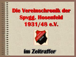 Die Vereinschronik der Spvgg. Hosenfeld 1931/48 e.V.
