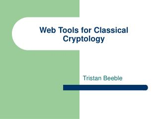 Web Tools for Classical Cryptology