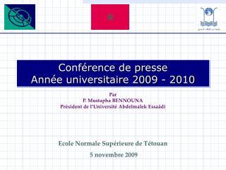 Conférence de presse  Année universitaire 2009 - 2010