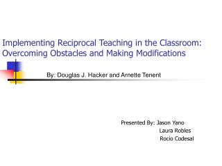 Implementing Reciprocal Teaching in the Classroom: Overcoming Obstacles and Making Modifications