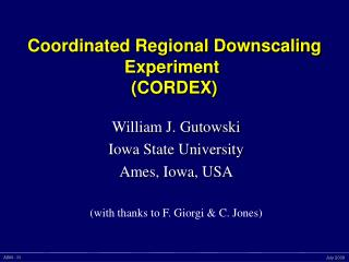 Coordinated Regional Downscaling Experiment (CORDEX)