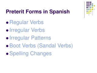Preterit Forms in Spanish