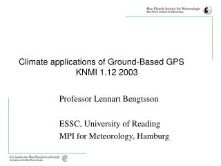 Climate applications of Ground-Based GPS                         KNMI 1.12 2003
