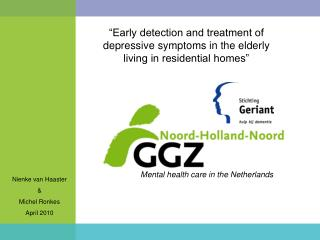 """Early detection and treatment of depressive symptoms in the elderly living in residential homes"""