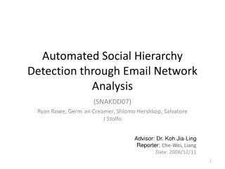 Automated Social Hierarchy Detection through Email Network Analysis