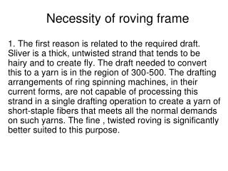 Necessity of roving frame