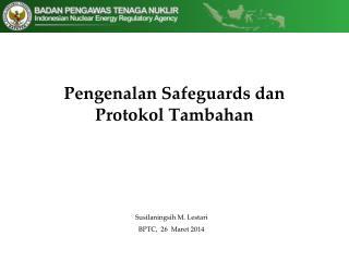 Pengenalan Safeguards dan Protokol Tambahan