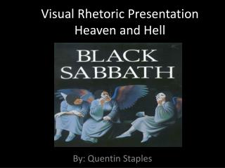Visual Rhetoric Presentation Heaven and Hell