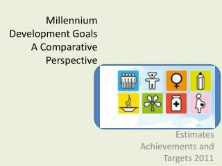 Millennium Development Goals  A Comparative Perspective