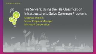 File Servers: Using the File Classification Infrastructure to Solve Common Problems