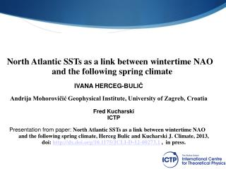 North Atlantic SSTs as a link between wintertime NAO  and the following spring climate