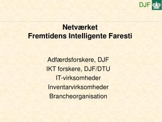 Netværket Fremtidens Intelligente Faresti