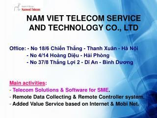 NAM VIET TELECOM SERVICE AND TECHNOLOGY CO., LTD