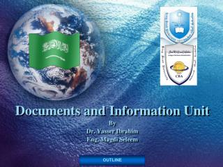 Documents and Information Unit By Dr. Yasser Ibrahim Eng.  Magdi Seleem