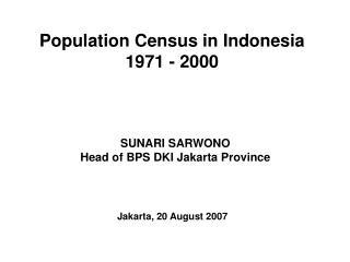 Population Census in Indonesia 1971 - 2000