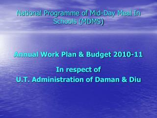 National Programme of Mid-Day Meal In Schools (MDMS)