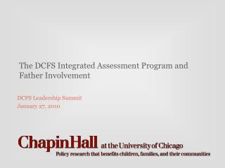 The DCFS Integrated Assessment Program and Father Involvement