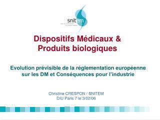 Dispositifs Médicaux & Produits biologiques