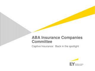ABA Insurance Companies Committee