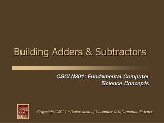 Building Adders & Subtractors