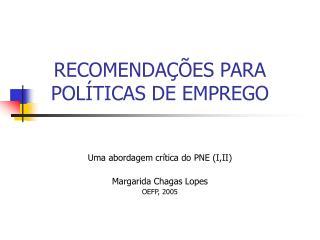 RECOMENDAÇÕES PARA POLÍTICAS DE EMPREGO