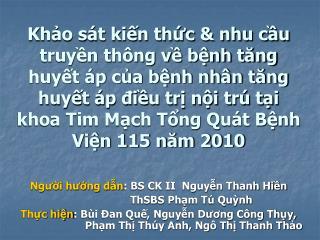 Người hướng dẫn : BS CK II  Nguyễn Thanh Hiền                      ThSBS Phạm Tú Quỳnh