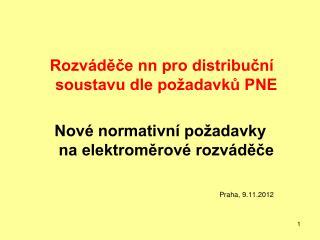 Rozváděče nn pro distribuční   soustavu dle požadavků PNE