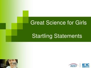 Great Science for Girls  Startling Statements