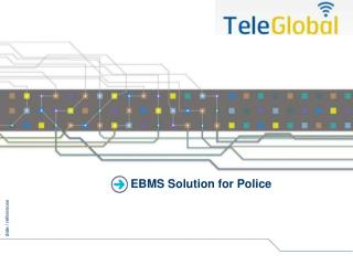 EBMS Solution for Police