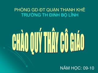 PHÒNG GD-ĐT QUẬN THANH KHÊ TRƯỜNG TH ĐINH BỘ LĨNH