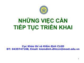 C?c Kh?o th� v� Ki?m ??nh CLGD ?T: 0439747108, Email: kiemdinh.dhtccn@moet.vn