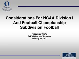 Considerations For NCAA Division I  And Football Championship  Subdivision Football