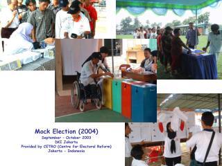 Mock Election (2004) September – October 2003 DKI Jakarta