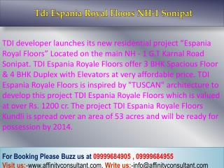 Tdi Espania Royal Floors NH-1 Sonipat(+91 9999684905) BUY