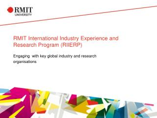 RMIT International Industry Experience and Research Program (RIIERP)