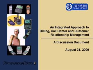 An Integrated Approach to Billing, Call Center and Customer Relationship Management