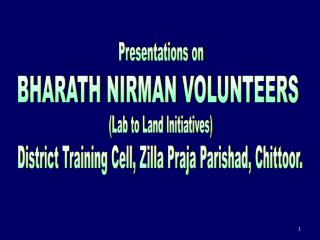 BHARATH NIRMAN VOLUNTEERS